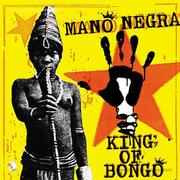 mano-negra-king-of-bongo