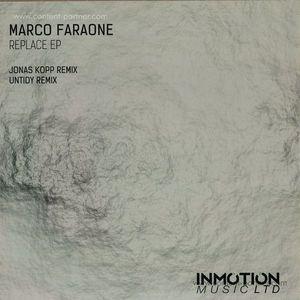 Marco Faraone - Replace EP (Jonas Kopp Remix) (Inmotion Music)