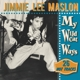 Maslon,Jimmie Lee My Wildcat Ways-26 Hot Tracks
