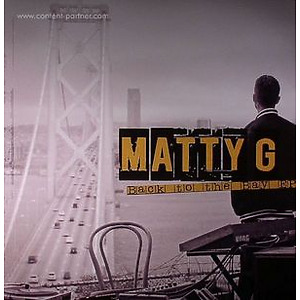 Matty G - Back To The Bay (dub police)