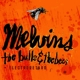 Melvins The Bulls & The Bees/Electroretard