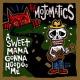 Mojomatics,The A Sweet Mama Gonna Hoodoo Me