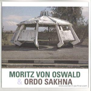 Moritz von Oswald & Ordo Sakhna - Moritz von Oswald & Ordo Sakhna (honest jon's)