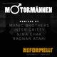 Motormännen Reformellt (Informellt Remixed)