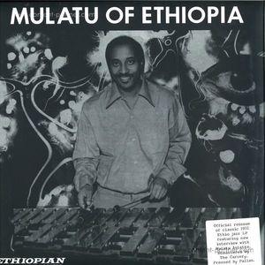 Mulatu Astatke - Mulatu Of Ethiopia (LP reissue + MP3) (Strut)