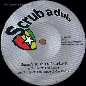 Mungo's Hi Fi, Charlie P, Kahn - Rules Of The Dance (Khan Remix) (scrub a dub)