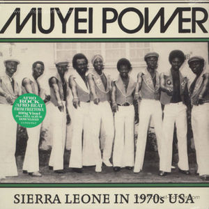 Muyei Power - Sierra Leone in 1970s USA (LP Repress) (Soundway)