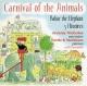 Nettle & Markham/Nicholas Carnival of the Animals/Babar the Elepha