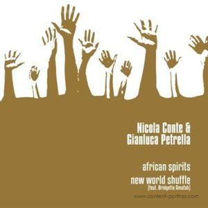 Nicola Conte & Gianluca Petrella - African Spirits / New World Shuffle (Schema)