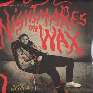 Nightmares On Wax - Shape The Future (Gatefold 2LP+MP3) (Warp)