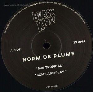 Norm De Plume - Sub Tropical (Black Riot)