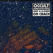 occult-orientated-crime-aka-legowelt-just-a-clown-on-crack