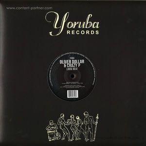 Oliver Dollar & Crazy P - Loose Beat (yoruba)