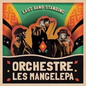 Orchestre Les Mangelepa - Last Band Standing (LP) (Strut)