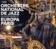 Orchestre National De Jazz Europe Paris