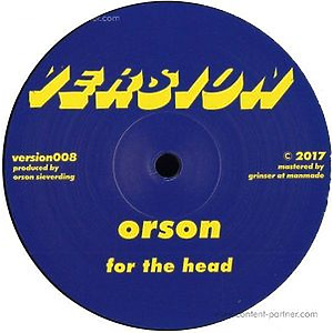 Orson - For the Head (version)
