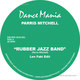 Parris Mitchell Rubber Jazz Band (Len Faki Edit) RSD2016