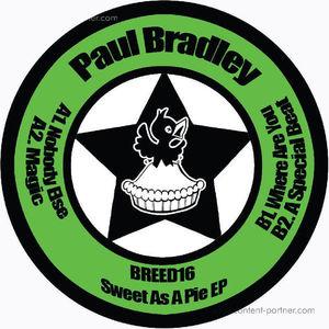 Paul Bradley - Sweet As A Pie EP