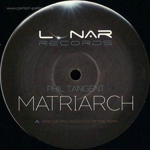Phil Tangent - Matriarch / Skein (Lunar Records)