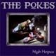Pokes,The High Hopes