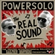 Powersolo The Real Sound