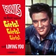Presley,Elvis Girls! Girls! Girls!+Loving