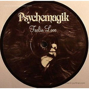 Psychemagik - Feelin Love / Wake Up Everybody (Repress (PSYCHEMAGIK)