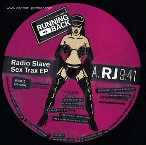 Radio Slave - Sex Trax Ep (Repress) (running back)
