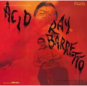 Ray Barretto - Acid (180g LP Remastered) (Fania/Wagram)