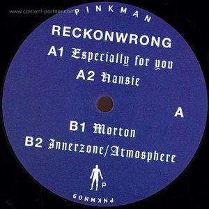 Reckonwrong - Especially For You (Pinkman)