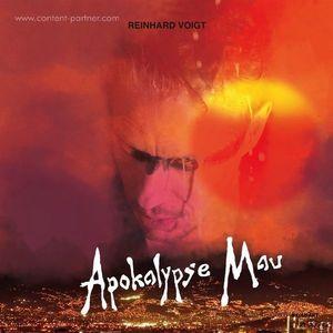 Reinhard Voigt - Apokalypse Mau (kompakt)
