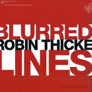 Robin Thicke - Blurred Lines (Laidback Luke Remix) (Polydor)