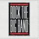 Rock The Big Band Rock The Big Band
