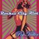Rocket City Riot Pop Killer