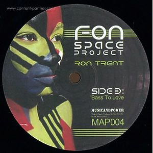 Ron Trent - Fon Space Project (Music And Power)