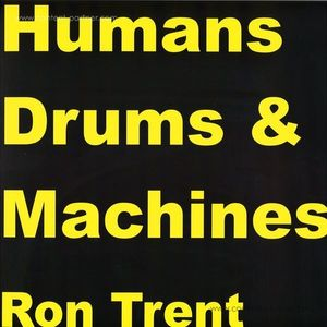 Ron Trent - Machines (Electric Blue)