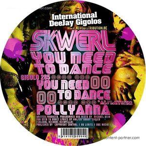 SKWERL - YOU NEED TO DANCE EP (gigolo)