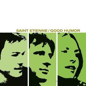 Saint Etienne - Good Humor (LP+MP3) (Pias Coop/Heavenly)
