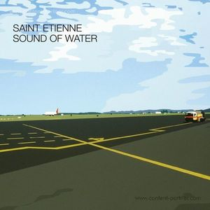 Saint Etienne - Sound Of Water (LP+MP3) (Pias Coop/Heavenly)