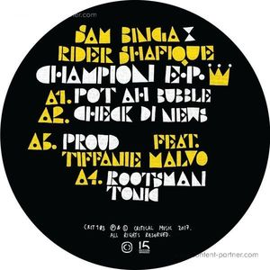 Sam Binga & Rider Shafique - Champion Ep (Critical Music)