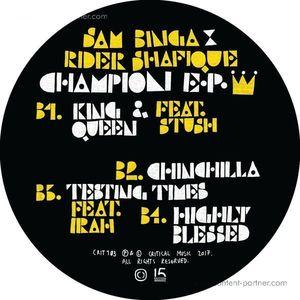 Sam Binga & Rider Shafique - Champion Ep