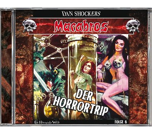 Schocker,Dan - Macabros 6-Der Horrortrip (GHoerspieleWelt)