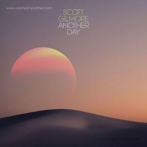 Scott Gilmore - Another Day (international feel)