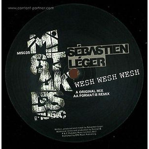 Sebastien Leger - Wesh Wesh Wesh (Format B rmx) Back in!!! (mistakes music)