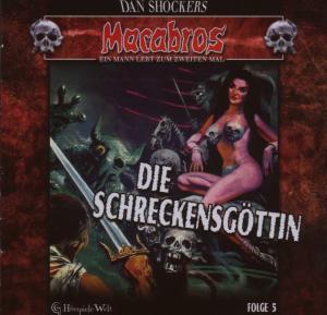 """Shocker,Dan - Macabros 5-Die Schreckensg""""ttin (GHoerspieleWelt)"""