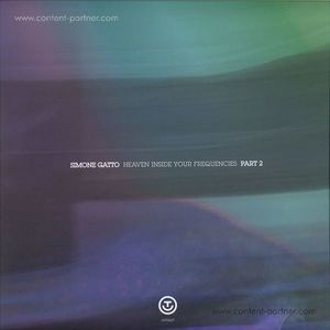 Simone Gatto - Heaven Inside Your Frequencies Lp Pt. 2 (out-er)