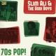 Slim Ali & The Hodi Boys 70s Pop