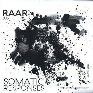 Somatic Responses - RAAR005 (Raar)
