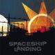Spaceship Landing Spaceship Landing