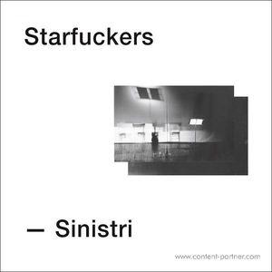 Starfuckers - Sinistri (Parachute Records)